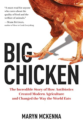 Big Chicken: Poultry, antibiotics, science and politics